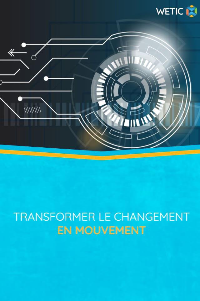 transformer le changement en mouvement
